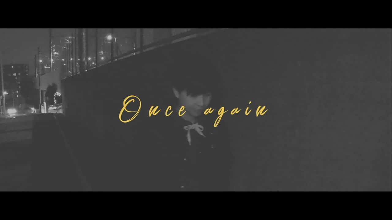 Hina098 – Once again feat.3am(Official Video)